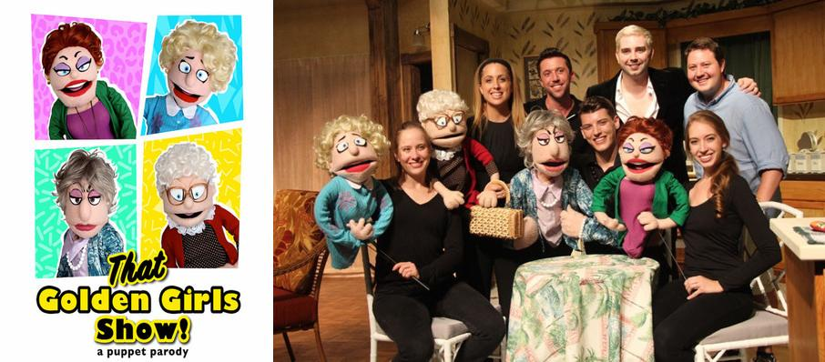 That Golden Girls Show! - A Puppet Parody at Capitol Center for the Arts