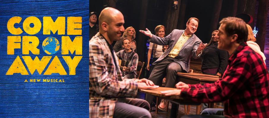 Come From Away at Citizens Bank Opera House