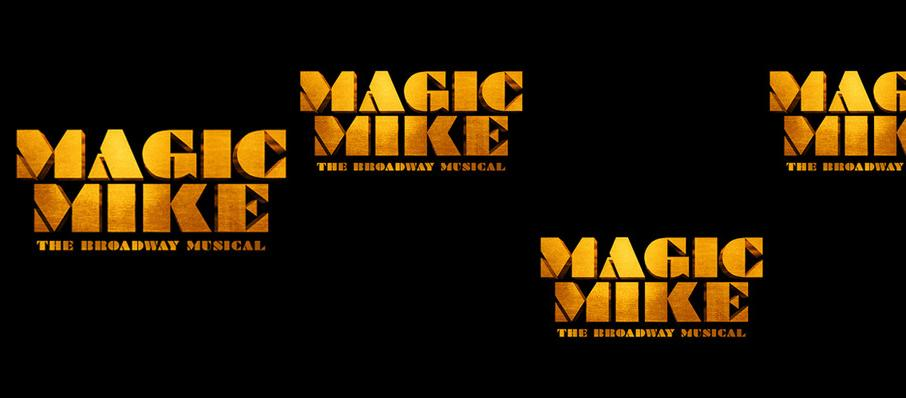 Magic Mike The Musical at Emerson Colonial Theater