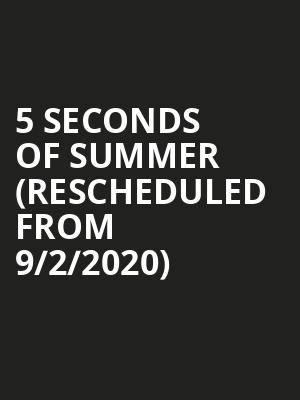 5 Seconds of Summer (Rescheduled from 9/2/2020) at Rockland Trust Bank Pavilion