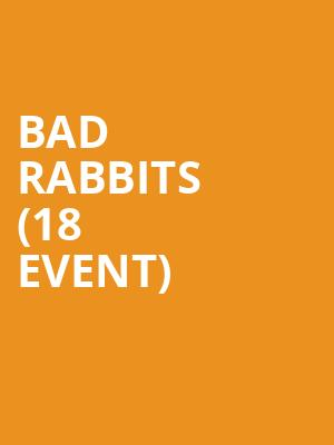 Bad Rabbits (18+ Event) at The Sinclair Music Hall