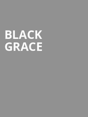 Black Grace at Shubert Theatre