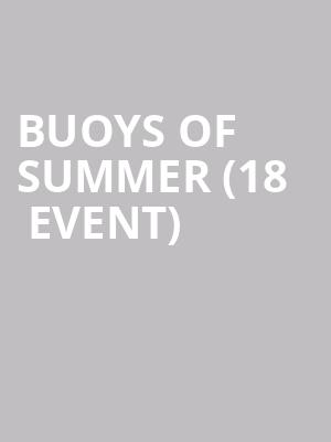 Buoys Of Summer (18+ Event) at The Sinclair Music Hall