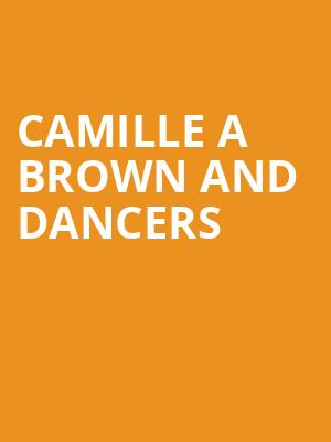 Camille A Brown and Dancers at Shubert Theatre