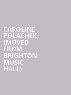 Caroline Polachek (Moved from Brighton Music Hall) at Paradise Rock Club