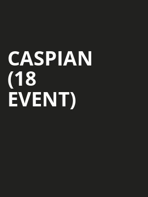 Caspian (18+ Event) at The Sinclair Music Hall