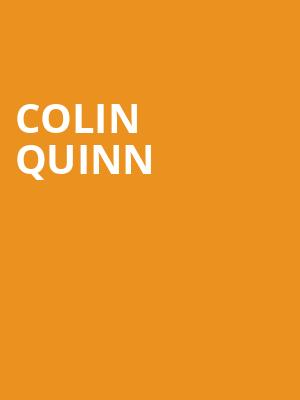 Colin Quinn at Wilbur Theater