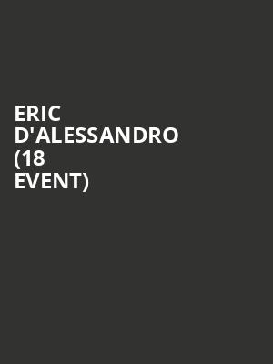 Eric D'Alessandro (18+ Event) at Paradise Rock Club