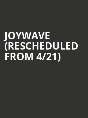 Joywave (Rescheduled from 4/21) at Paradise Rock Club