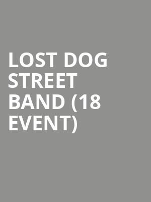 Lost Dog Street Band (18+ Event) at The Sinclair Music Hall