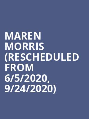 Maren Morris (Rescheduled from 6/5/2020, 9/24/2020) at Rockland Trust Bank Pavilion