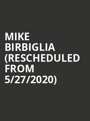Mike Birbiglia (Rescheduled from 5/27/2020) at Wilbur Theater