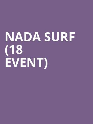 Nada Surf (18+ Event) at The Sinclair Music Hall