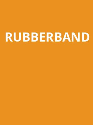 Rubberband at Cutler Majestic Theater