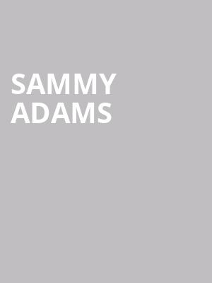 Sammy Adams at Paradise Rock Club