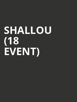 Shallou (18+ Event) at The Sinclair Music Hall