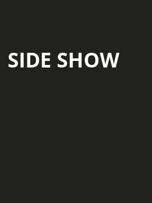 Side Show at Cutler Majestic Theater