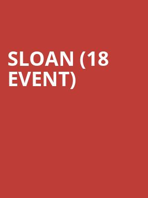 Sloan (18+ Event) at Paradise Rock Club