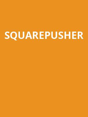 Squarepusher at Royale Boston