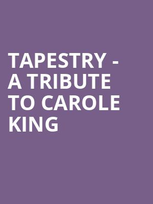 Tapestry - A Tribute To Carole King at Wilbur Theater