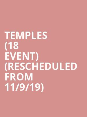 Temples (18+ Event) (Rescheduled from 11/9/19) at The Sinclair Music Hall