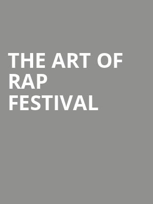 The Art of Rap Festival at Wang Theater