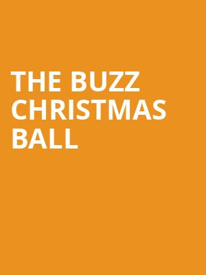 The Buzz Christmas Ball at Capitol Center for the Arts