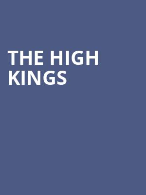 The High Kings at Berklee Performance Center
