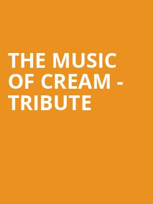 The Music of Cream - Tribute at Wilbur Theater