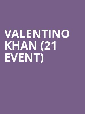 Valentino Khan (21+ Event) at Big Night Live