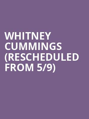Whitney Cummings (Rescheduled from 5/9) at Wilbur Theater