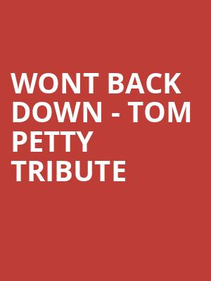 Wont Back Down - Tom Petty Tribute at Larcom Theatre
