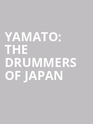 Yamato: The Drummers of Japan at Berklee Performance Center