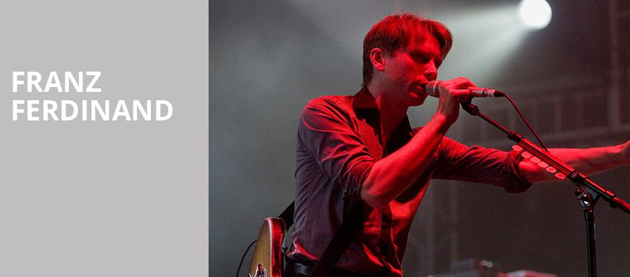 Franz Ferdinand, House of Blues, Boston