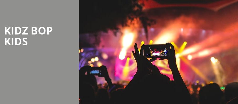 Kidz Bop Kids, Orpheum Theater, Boston