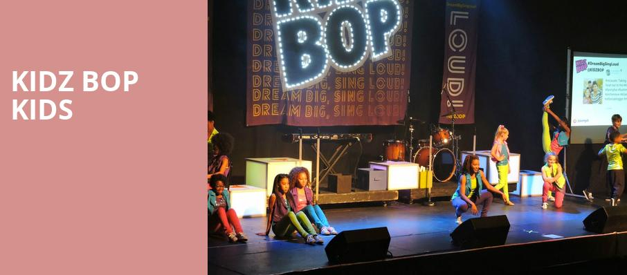 Kidz Bop Kids, Xfinity Center, Boston