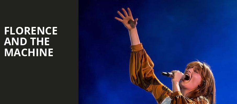Florence and the Machine, Xfinity Center, Boston