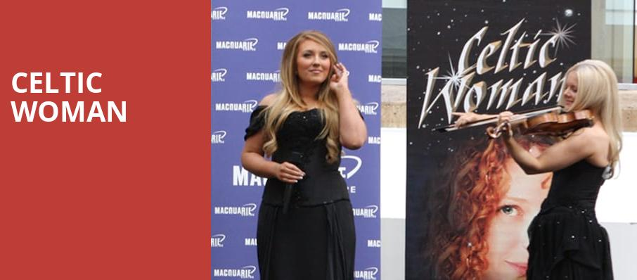 Celtic Woman, Capitol Center for the Arts, Boston