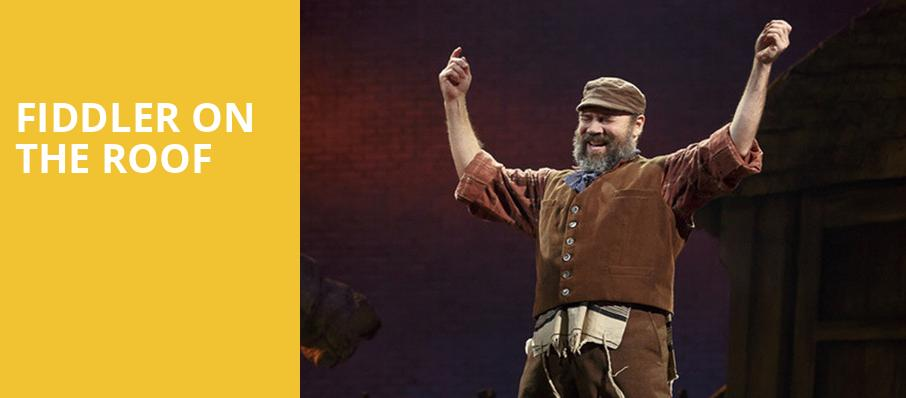 Fiddler on the Roof, Emerson Colonial Theater, Boston
