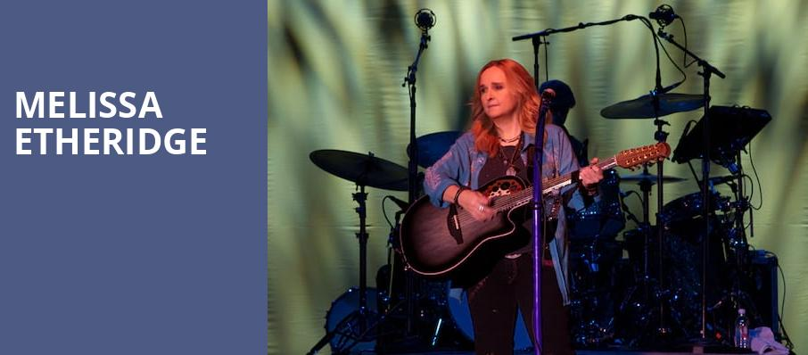 Melissa Etheridge, Emerson Colonial Theater, Boston