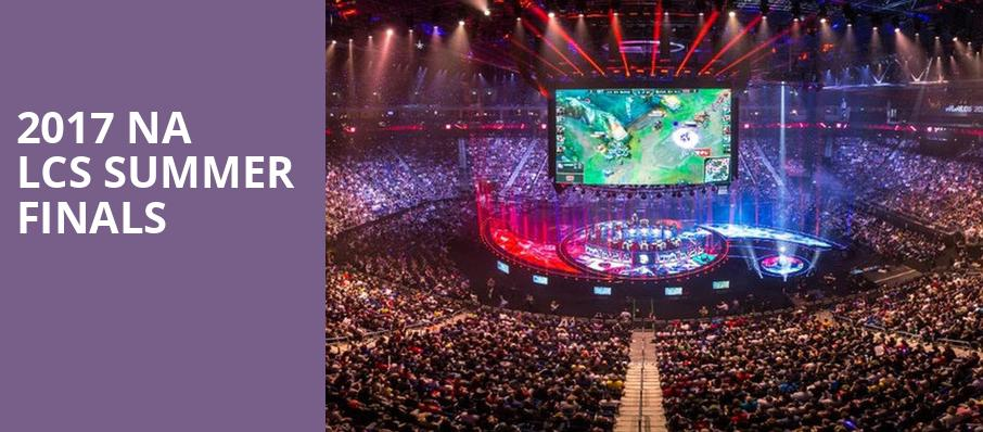 2017 NA LCS Summer Finals - TD Garden, Boston, MA - Tickets