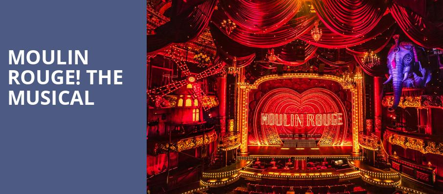 Moulin Rouge The Musical, Emerson Colonial Theater, Boston
