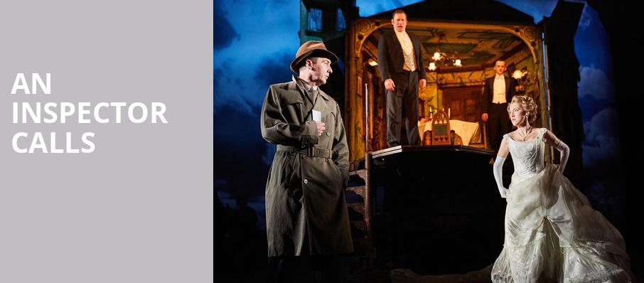 An Inspector Calls, Cutler Majestic Theater, Boston
