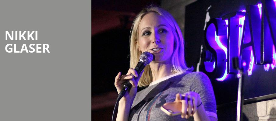Nikki Glaser, Wilbur Theater, Boston