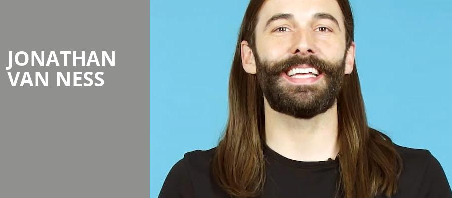 Jonathan Van Ness, Orpheum Theater, Boston