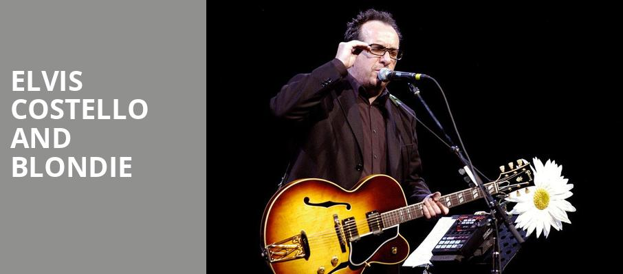 Elvis Costello and Blondie, Rockland Trust Bank Pavilion, Boston