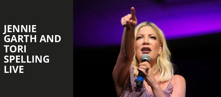 Jennie Garth and Tori Spelling Live, Chevalier Theatre, Boston