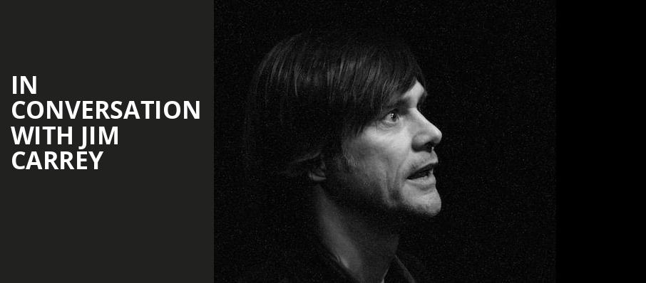 In Conversation with Jim Carrey, Chevalier Theatre, Boston