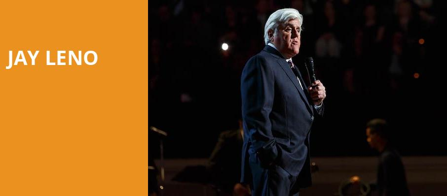 Jay Leno, Capitol Center for the Arts, Boston