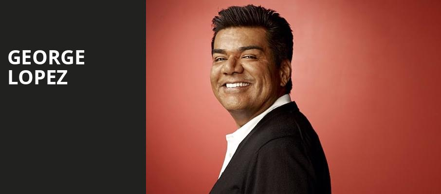 George Lopez, Chevalier Theatre, Boston